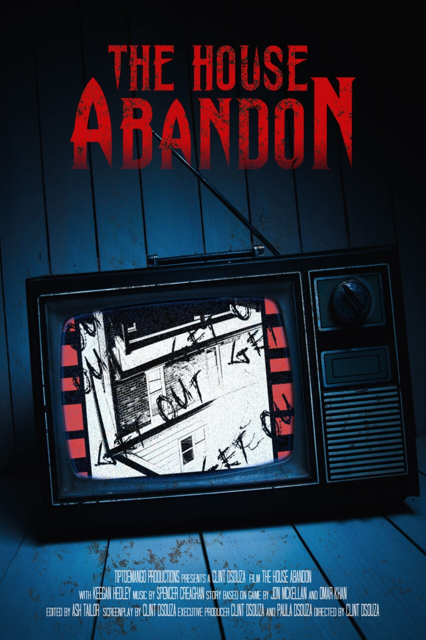 the house abandon poster 1 scaled - THE HOUSE ABANDON Review - A Horror Game Comes To Life In This Memorable Short Film