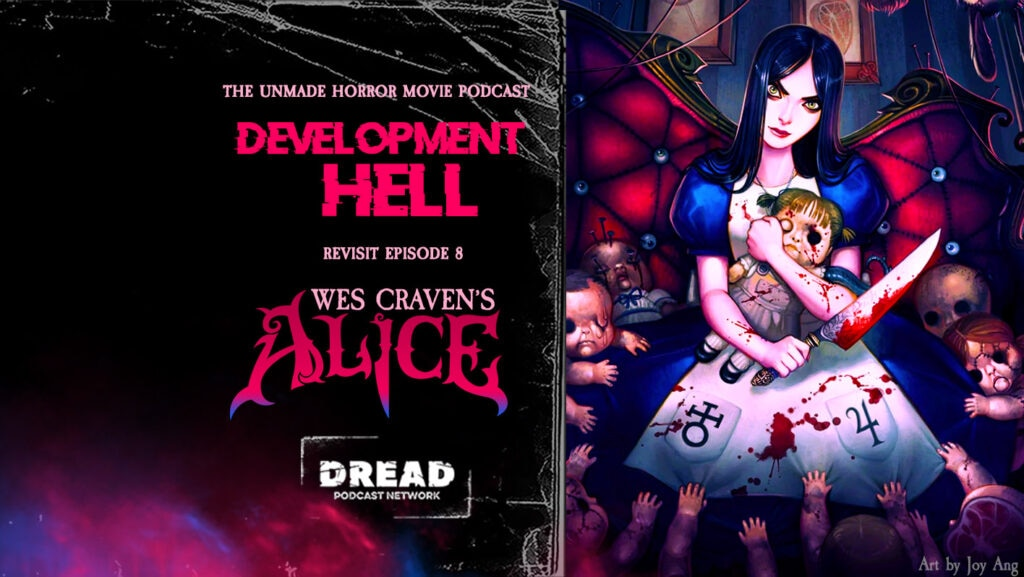 Alice rerelease feature 1024x577 - DEVELOPMENT HELL Now Visit Wes Craven's Scary Alice in Wonderland