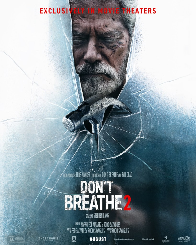 Dont Breathe 2 Poster - New Red Band Trailer for DON'T BREATHE 2 in Theaters August 13th