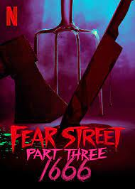 Fear Street 3 - FEAR STREET PART 3: 1666 Review - A Fitting End to an Impressive Trilogy