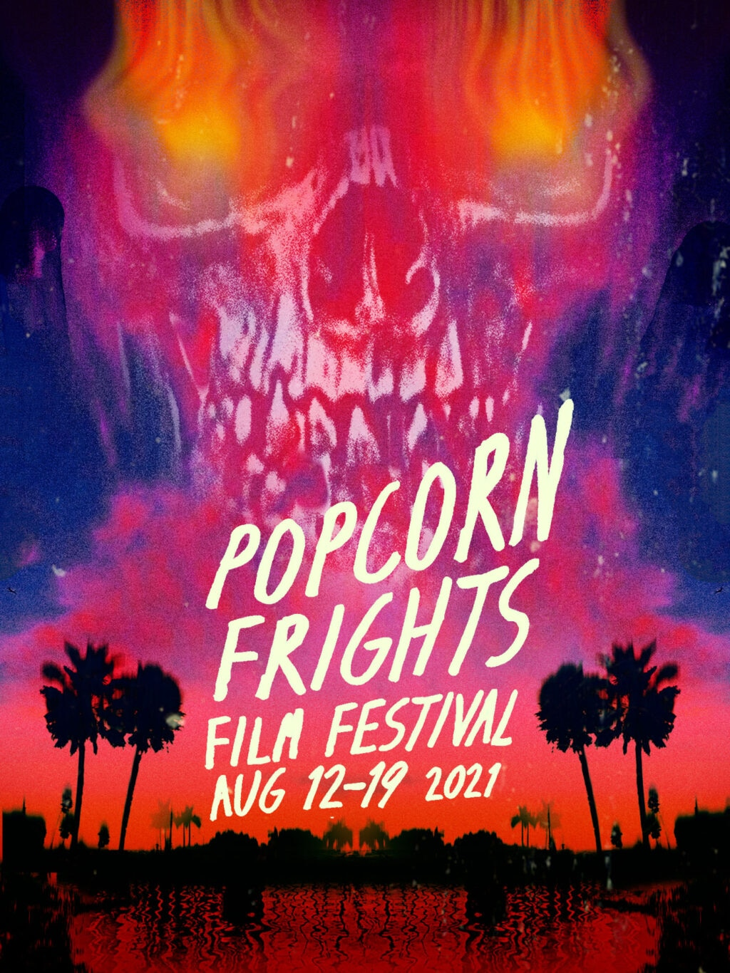 Popcorn Frights Film Festival 2021 Poster 1024x1366 - Popcorn Frights Announces First Wave Of Programming For Upcoming In-Theater Festival