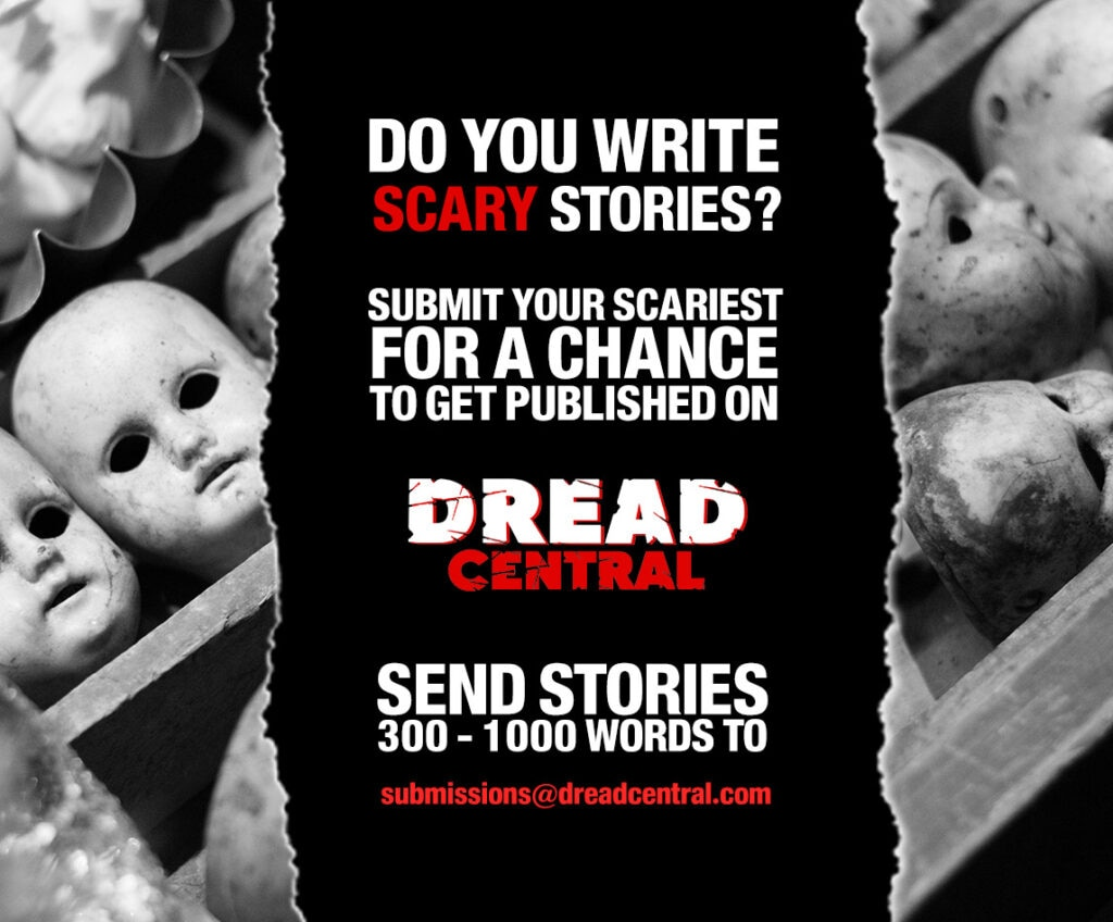 Scary Stories social flier 1024x848 - Dread Central Wants To Publish Your Scary Stories