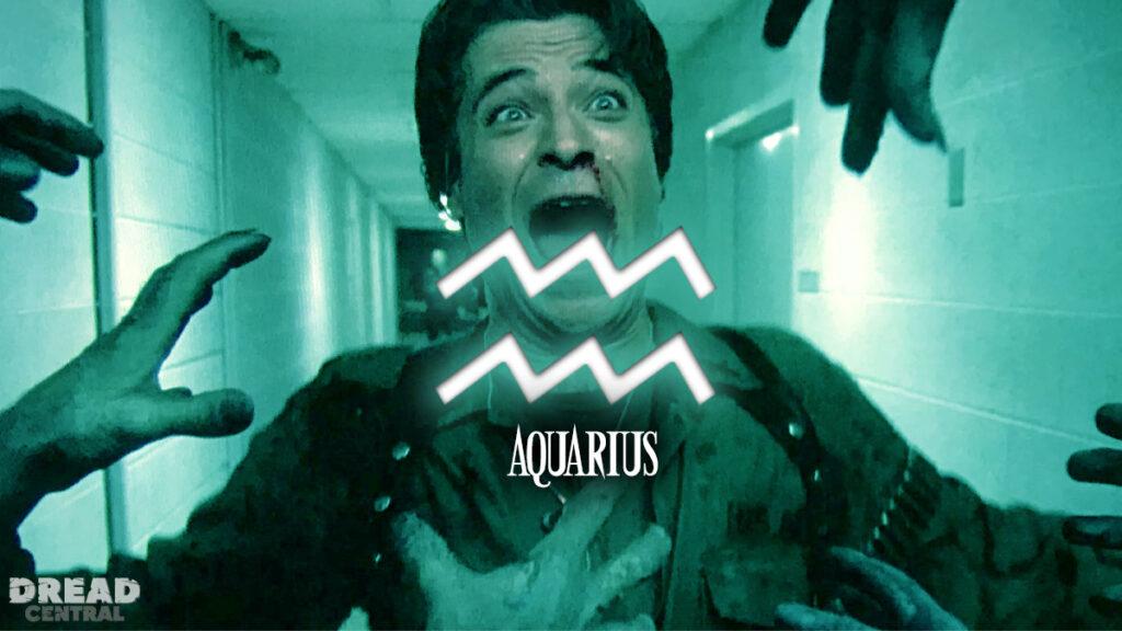 Aquarius 1 1024x576 - HORRORSCOPES by Dread Central