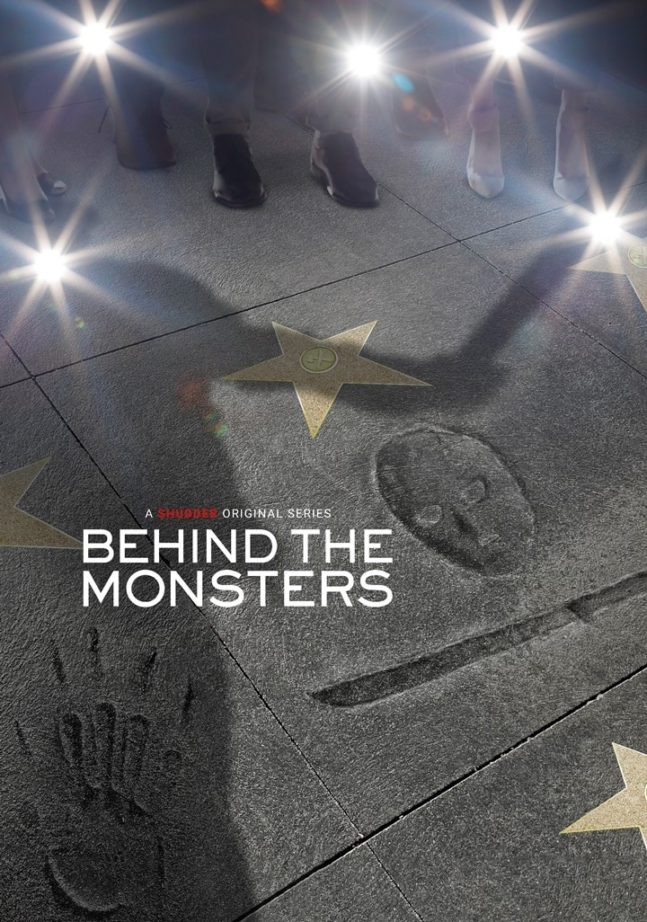 Behind the Monsters Poster - Jason and Freddy and Michael, Oh My! Watch the Trailer for Shudder's New Docu-Series 'Behind the Monsters'