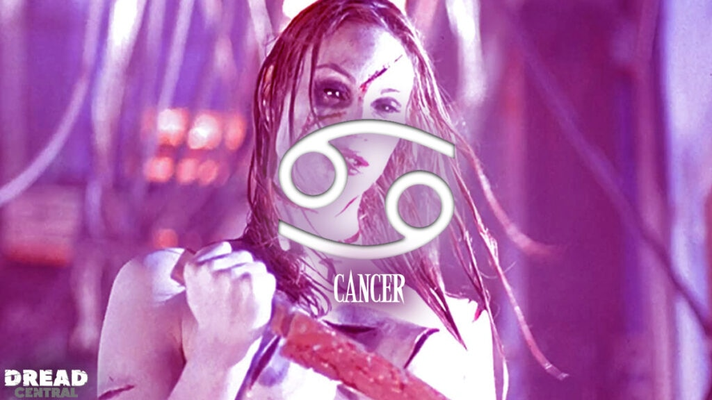 Cancer 1 1024x576 - HORRORSCOPES by Dread Central