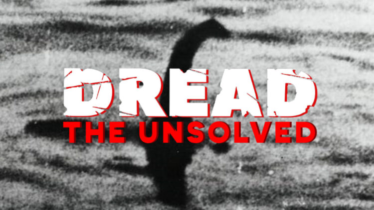 Loch Ness Unsolved Header 750x422 - DREAD: The Unsolved Sets Its Eyes on Loch Ness to Look for a Monster