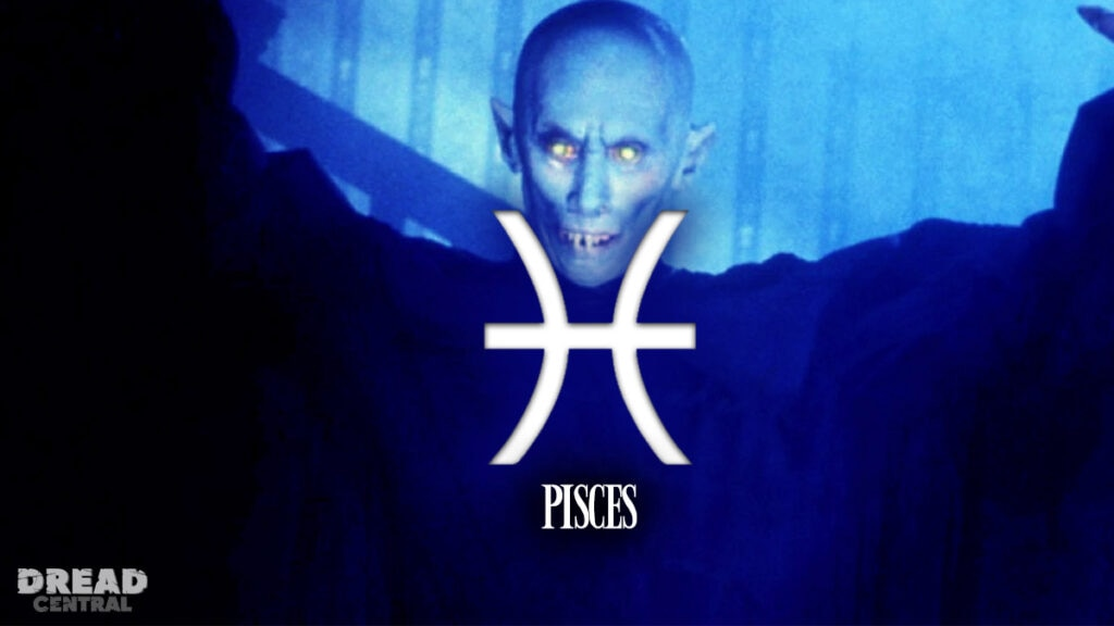 Pisces 1 1024x576 - HORRORSCOPES by Dread Central