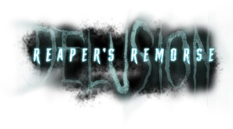 Reapers Remorse Logo JPG 750x417 - Los Angeles' Acclaimed Interactive Horror Theatre Attraction Delusion Has Returned!