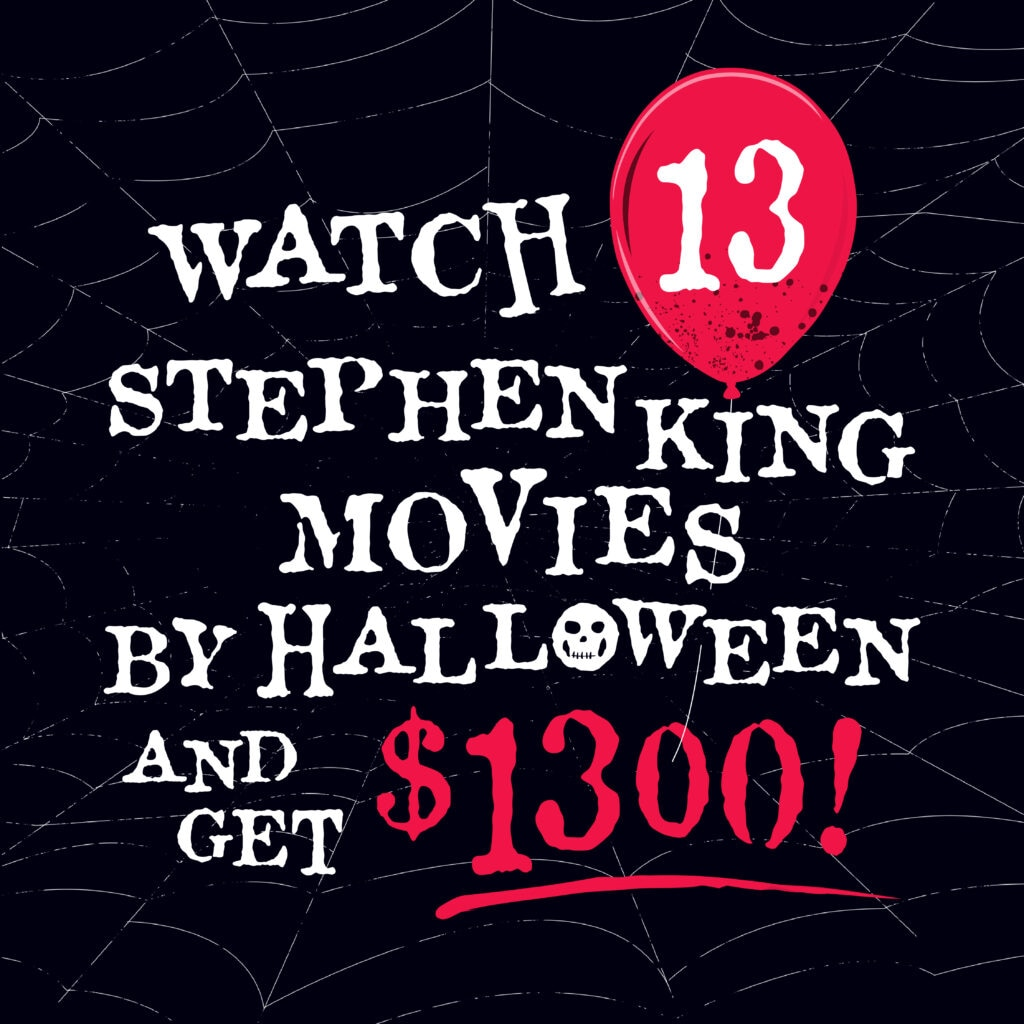 Stephen King 2.0 PR Campaign 11 social 1080x1080 1024x1024 - Company Now Wants to Pay You $1,300 to Watch 13 Stephen King Movies