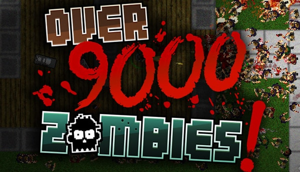 Over 9000! Zombies