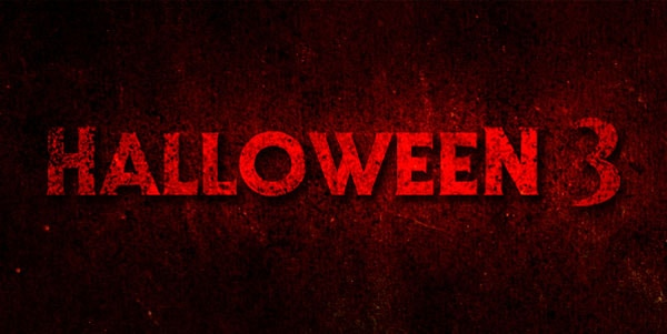HALLOWEEN3 - Halloween 3 Confirmed
