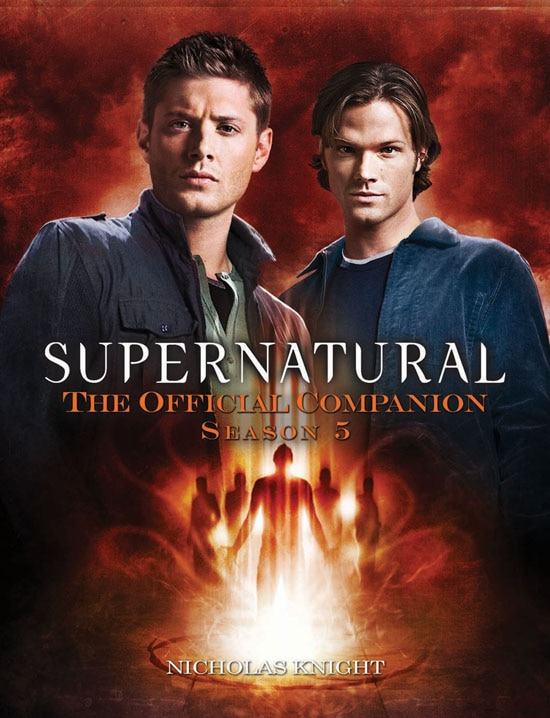 Exclusive Excerpt from Supernatural: The Official Companion Season 5