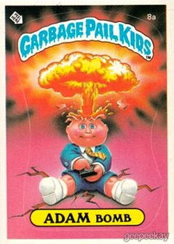 adam bomb - 20 Ghastly Garbage Pail Kids - The 80s Baby's Precursor to Horror