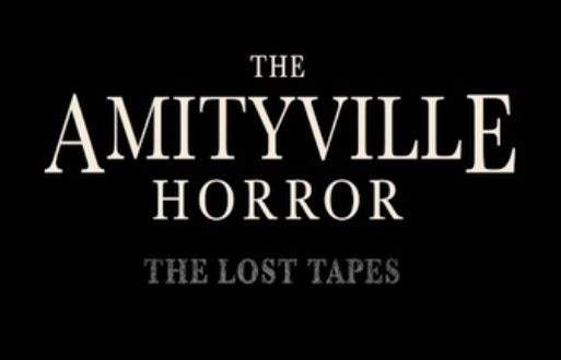 A New Release Date Announced for The Amityville Horror: The Lost Tapes