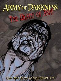 Army of Darkness #13: The Death of Ash!