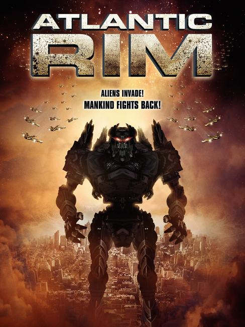 arim - The Atlantic Rim Will Also Experience their Fair Share of Giant Robots vs. Giant Monsters Action Thanks to The Asylum