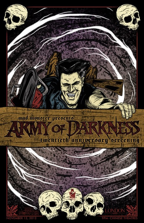 Mad Monster Movie Nights presents 20th Anniversary Screening of Army of Darkness on November 13 at Chinese 6 Theaters