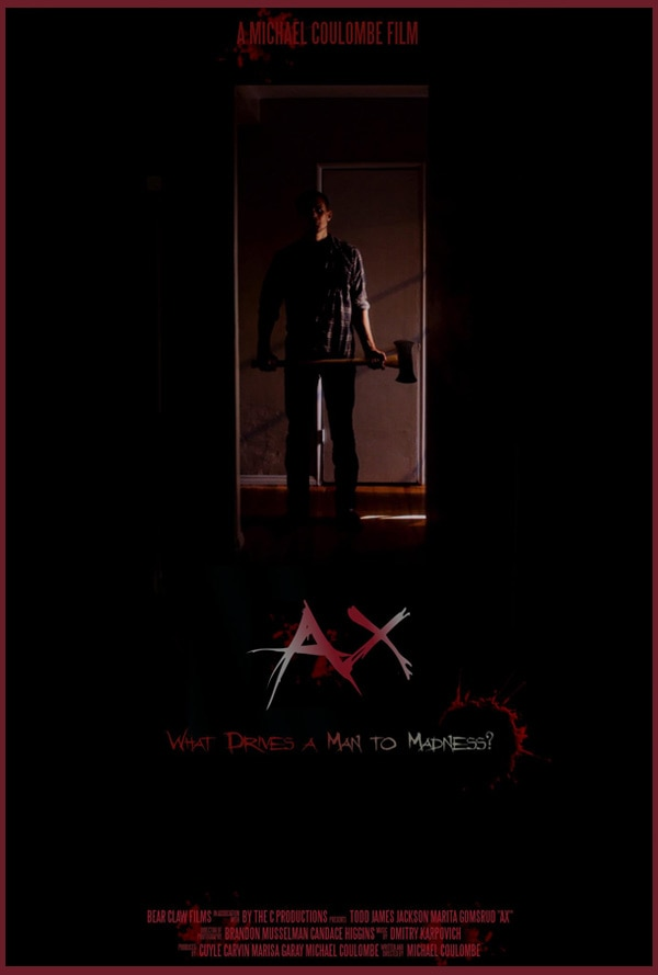 Michael Coulombe's Ax Short Film Now Complete; New Poster and First Screening Info