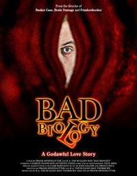 Bad Biology goes theatrical!