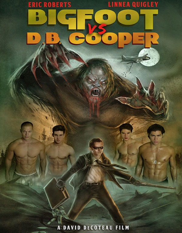 bigfoot vs db cooper - Take Your Shirt Off and Watch this Trailer for David DeCoteau's Bigfoot vs. D.B. Cooper