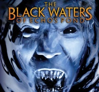 black waters blu ray s - Two New Clips Surface From The Black Waters of Echo's Pond