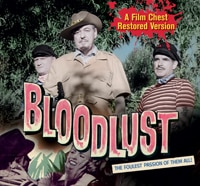 Sporty Long Lost Flick Bloodlust Finally Comes to DVD