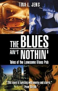 The Blues Ain't Nothin