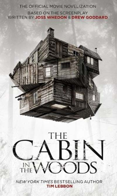 The Cabin in the Woods - Win the Coolest Prize Pack EVER!