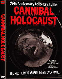 Cannibal Holocaust: 25th Anniversay Edition