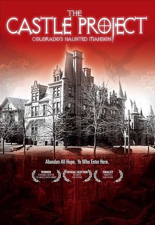 The Castle Project: Denver's Haunted Mansion