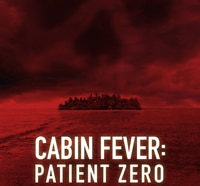 Cabin Fever: Patient Zero to Be the First in a New Trilogy