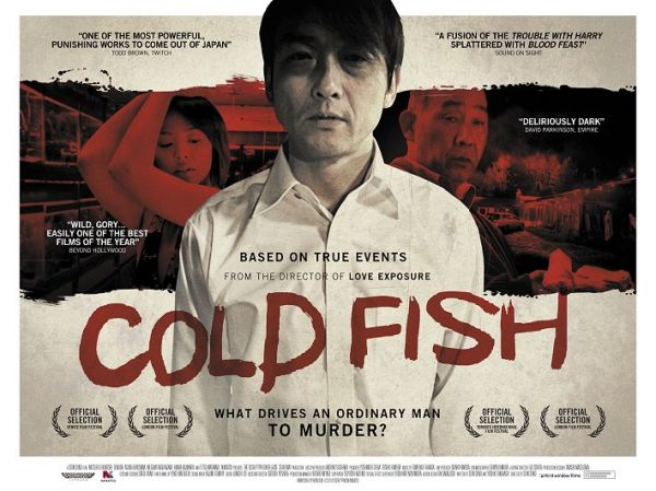Quad One-Sheet Debut: Sion Sono's Slasher Film: Cold Fish