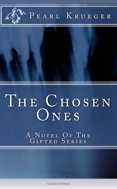 Pearl Krueger Adds a Supernatural Spin to Suspense Novel The Chosen Ones