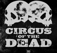 circus of the dead s - Two New Circus of the Dead One-Sheets Go Old School