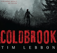 Read an Exclusive Excerpt from Tim Lebbon's Coldbrook