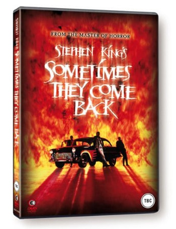 Sometimes They Come Back ... on UK DVD
