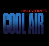 New Lovecraft Adaptation Cool Air