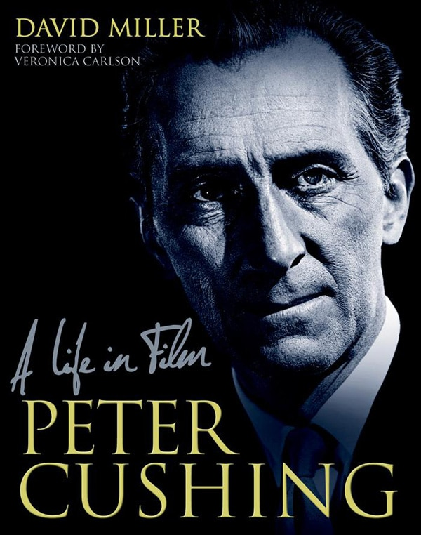 Exclusive: Author David Miller Discusses Peter Cushing: A Life in Film