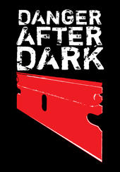 Danger After Dark Lineup Announced