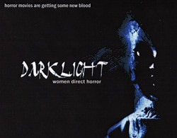 Darklight wants to see more women making horror