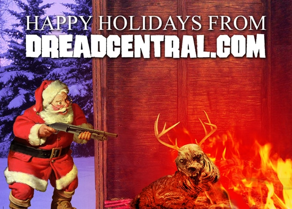 Happy Holidays From Dread Central!