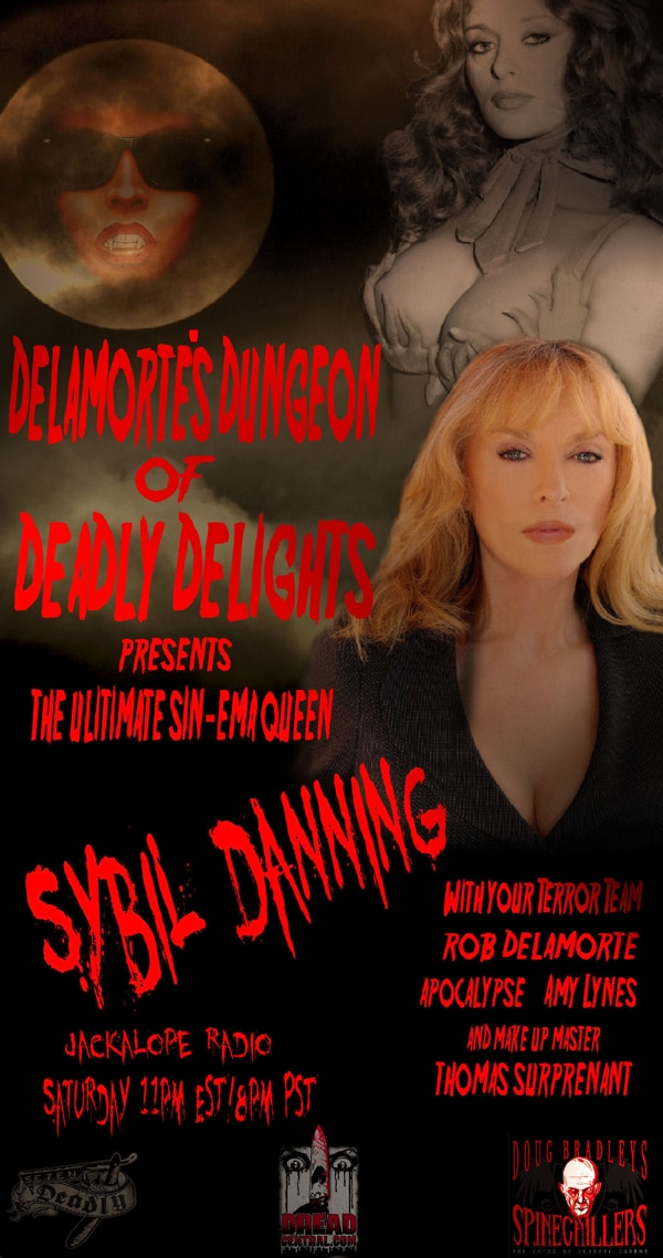 Delamorte's Dungeon of Deadly Delights: Sybil Danning and More