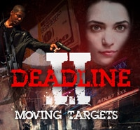 Crime and the Supernatural Collide Again in Deadline II: Moving Targets