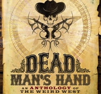 deadmanshands - Titan Releasing Dead Man's Hand: An Anthology of the Weird West on May 13th