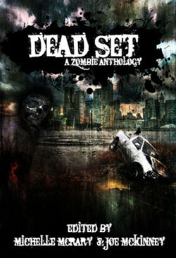 Dead Set - A Zombie Anthology