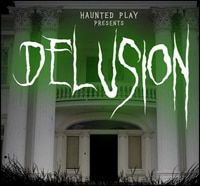 Open Casting Call Now Live for Delusion: Chapter 3
