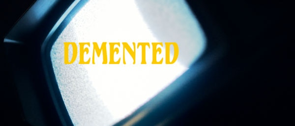 A Demented New Trailer