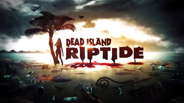 Dead Island: Riptide Gets Scary Good Gameplay Trailer