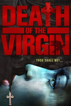 New Stills and Release Date - Death of the Virgin