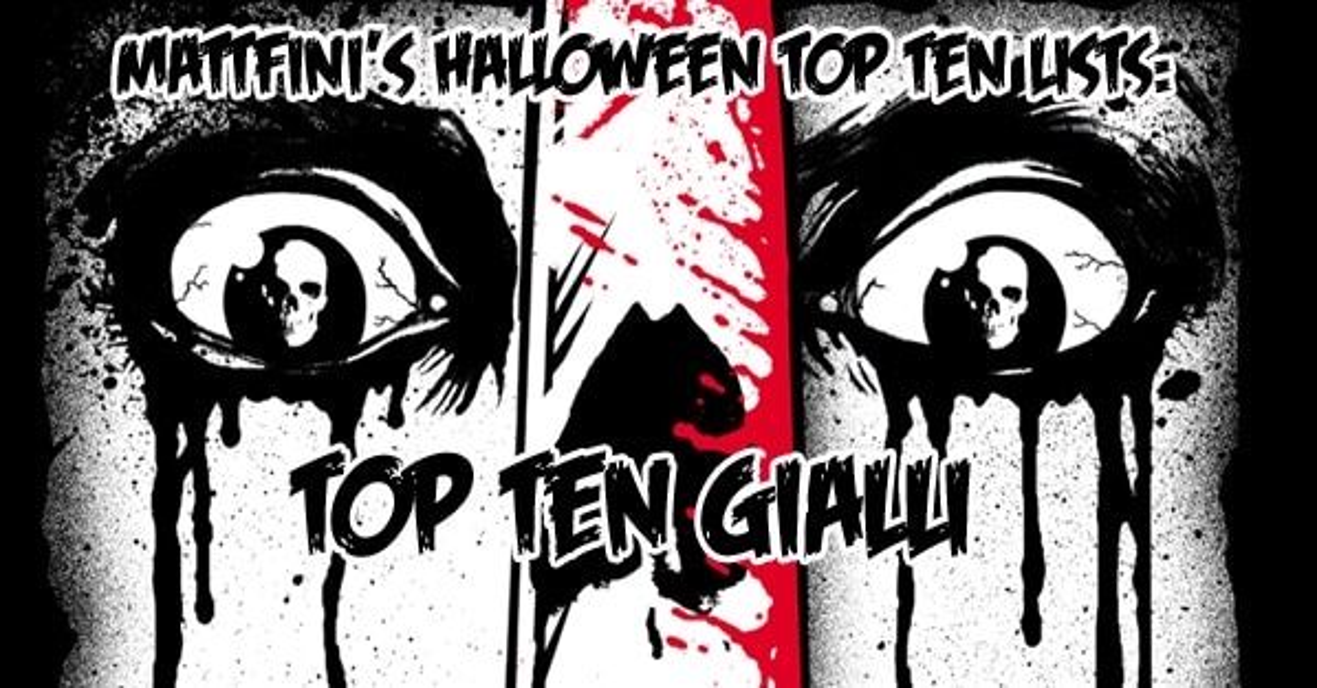 MattFini's Halloween Top 10 Lists: Top 10 Gialli